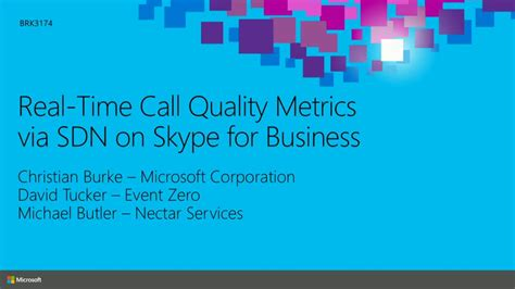 Real-Time Call Quality Metrics via Software Defined