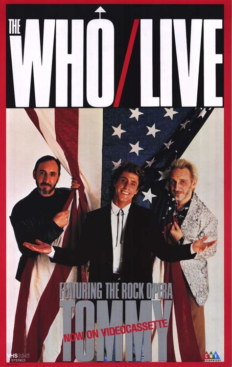 Who Live, Featuring the Rock Opera Tommy Movie Posters